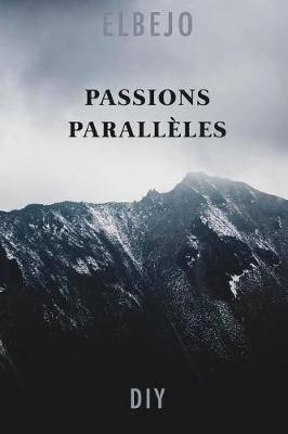 Passions Parall les
