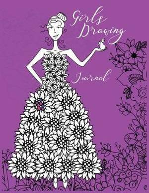 Girls Drawing Journal: Blank Doodle Draw Sketch Books