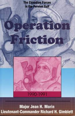 Operation Friction: The Canadian Forces in the Persian Gulf