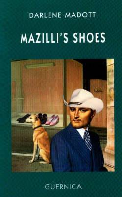 Mazilli's Shoes: A Screenplay