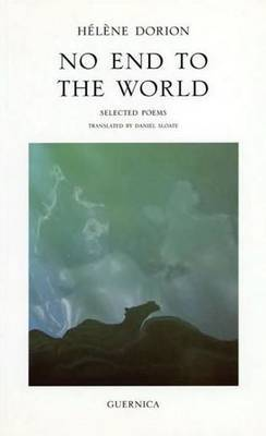 No End to the World: Selected Poems