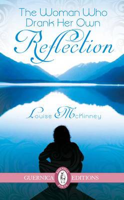 Woman Who Drank Her Own Reflection