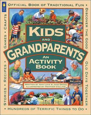 Kids and Grandparents: An Activity Book