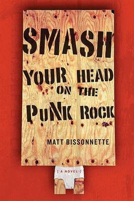 Smash Your Head On The Punk Rock