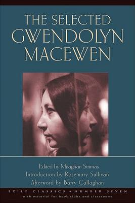 The Selected Gwendolyn MacEwen