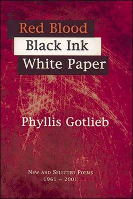 Red Blood Black Ink White Paper: New and Selected Poems 1961-2001