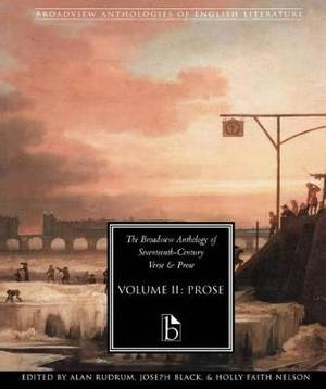 The Broadview Anthology of Seventeenth Century Prose Vol II