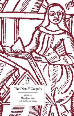 The Distaff Gospels: A First Modern English Edition of   Les Evangiles Des Quenouilles