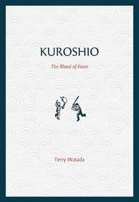 Kuroshio: The Blood of Foxes