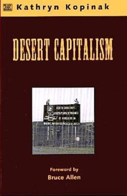 Desert Capitalism: What are the Maquiladoras?