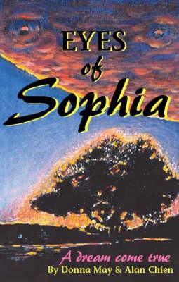 Eyes of Sophia: A Dream Come True