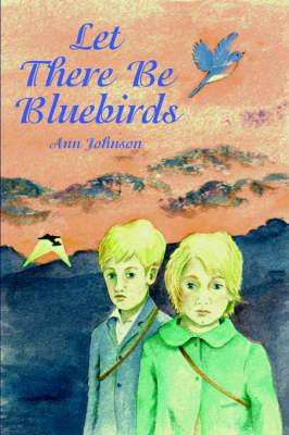 Let There be Bluebirds