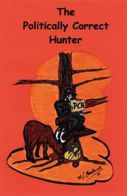 The Politically Correct Hunter