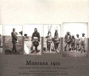 Montana 1911: A Professor and His Wife Among the Blackfeet