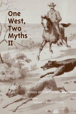 One West, Two Myths II: Essays on Comparison