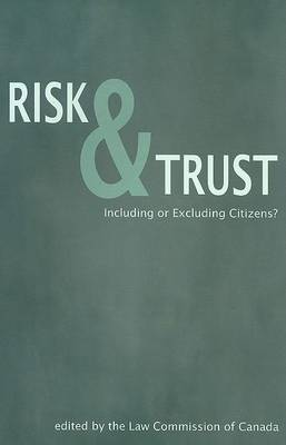 Risk and Trust: Including or Excluding Citizens?