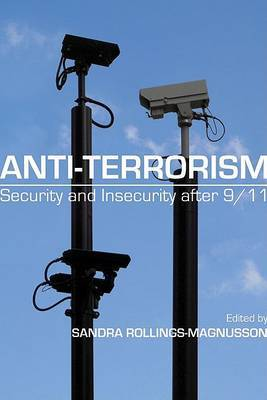 Anti-terrorism: Security and Insecurity After 9/11