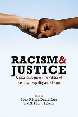 Racism and Justice: Critical Dialogue on the Politics of Identity, Inequality and Change