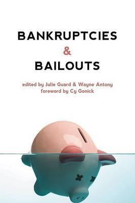 Bankruptcies and Bailouts