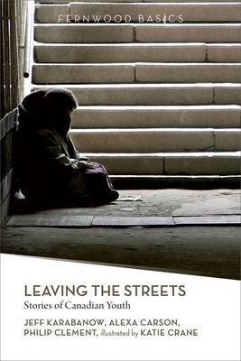 Leaving the Streets: Stories of Canadian Youth