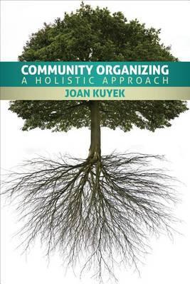 Community Organizing: A Holistic Approach