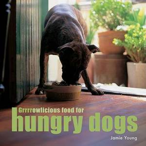 Grrrrowlicious Food for Hungry Dogs