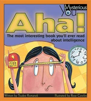AHA!: The Most Interesting Book You'll Ever Read about Intelligence