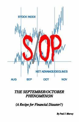 The September/October Phenomeneon: Recipe for Financial Disaster?