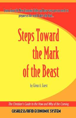 Steps Towards the Mark of the Beast