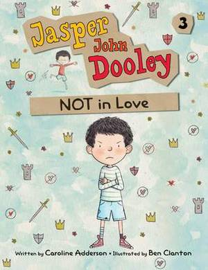 Jasper John Dooley 3: NOT in Love