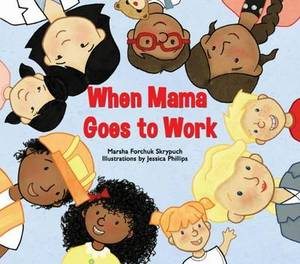 When Mama Goes to Work
