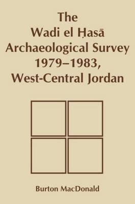 Wadi El Hasa Archaeological Survey 1979-1983, West-Central Jordan