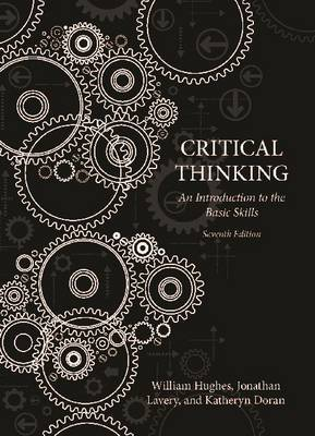 Critical Thinking: An Introduction to the Basic Skills, Seventh edition