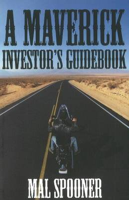 A Maverick Investor's Guidebook