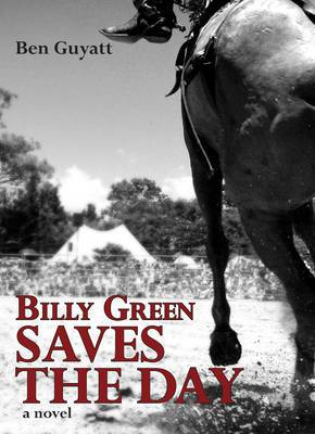 Billy Green Saves the Day: A Novel