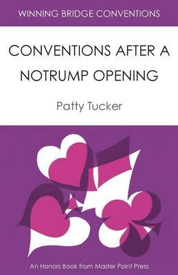 Winning Bridge Conventions: Conventions After a Notrump Opening
