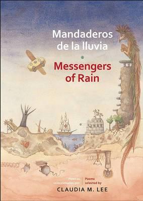 Mandaderos de la Lluvia / Messengers Of Rain