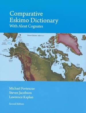 Comparative Eskimo Dictionary: with Aleut Cognates