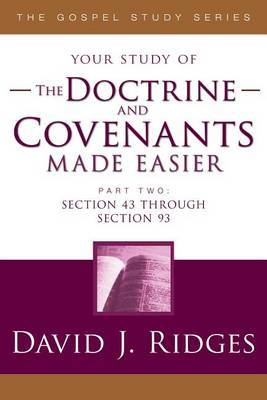 Doctrine & Covenants Made Easier #2