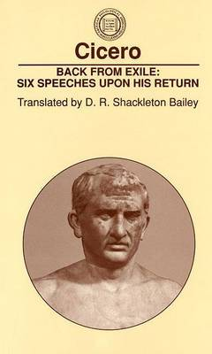 Back from Exile: Six Speeches Upon His Return