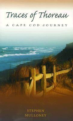 Traces of Thoreau: Cape Cod Journey