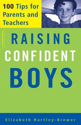 CONFIDENT BOYS: 100 TIPS FOR PARENTS AND TEACHERS