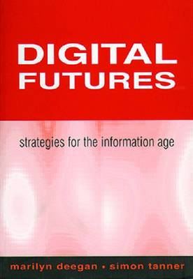 Digital Futures: Strategies for the Information Age