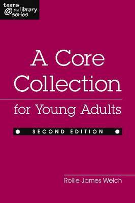 Core Collection for Young Adults: Teens at the Library Series