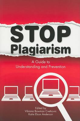 Stop Plagiarism: New Resources for Understanding and Prevention
