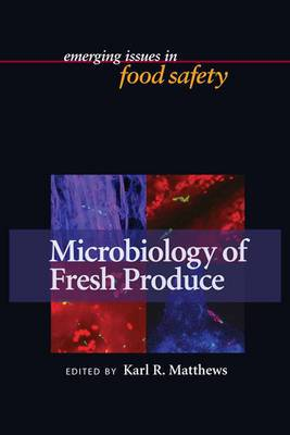 Microbiology of Fresh Produce