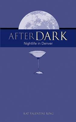 After Dark: Nightlife in Denver