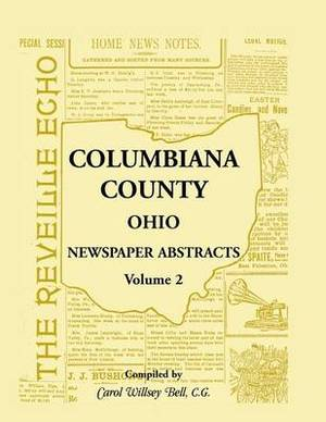 Columbiana County, Ohio Newspaper Abstracts Volume 2