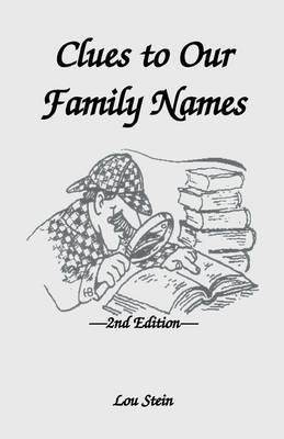 Clues to Our Family Names, 2nd Edition