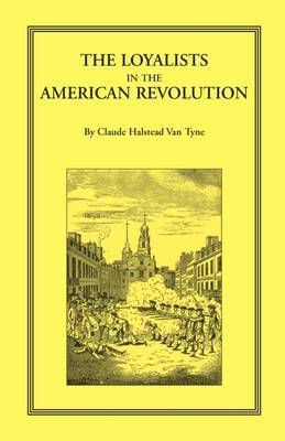 The Loyalists in the American Revolution